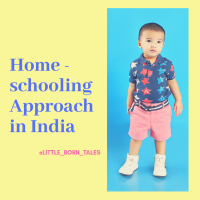*** Homeschooling Approach in India ***